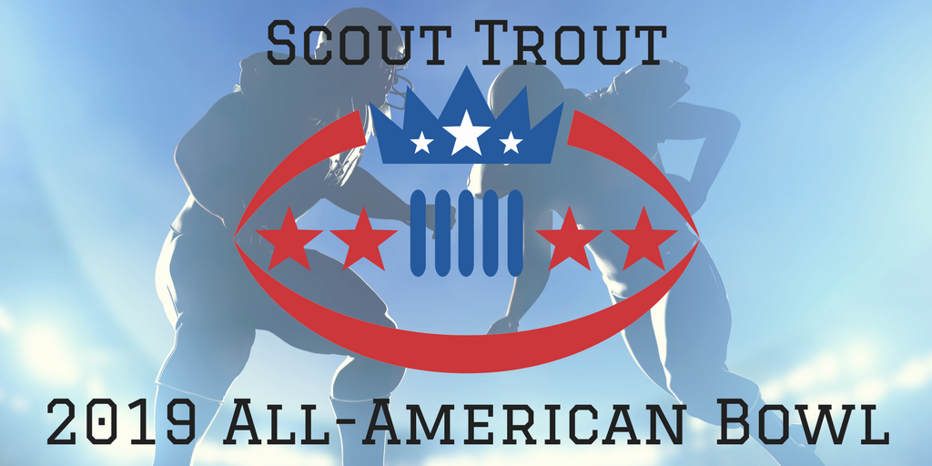 Scout Trout All-American Bowl 2019, Class of 2019, Elite Prospects, Class of 2020, Class of 2021, College Football, Football, NFL, All-Stars, Global Scouting, International, Canada, Mexico, Brazil, Australia, United States Of America, God Bless America, American, America, Murica, President, Vice President, Nathan Shepherd, 1st Round Draft Pick, Defensive Line, Paul Watkins, Aaron Watkins, Million Dollar Solutions, NAIA