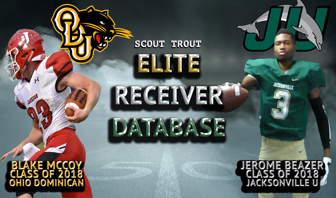 Deep Threat Receiver, College Football Recruiting, Scouting Database, Training, Football, College Football, Elite, Academics, Student-Athlete, Football Scholarships, Jacksonville U, Mccoy, Ohio Dominican , Jackson Ohio High School Football, Elite Receivers, Elite College Football Prospects, Merf Trout, Maddy Sperling