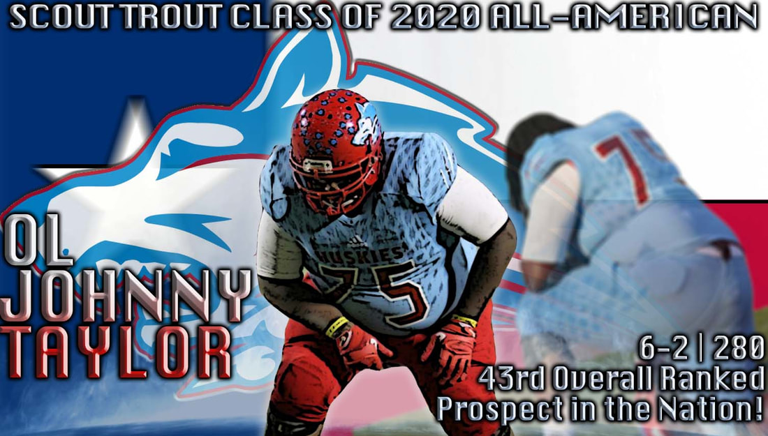 johnny taylor, class of 2020 ol recruit, texas hs football recruits, texas football recruits, tcu football recruits. hirschi high school football, huskies football, uw football, college football recruiting, hirschi football 2018 preview, daimarqua foster, lloyd murray jr, top college football recruits, scout trout all-american, sports news, college football radio, college football today,