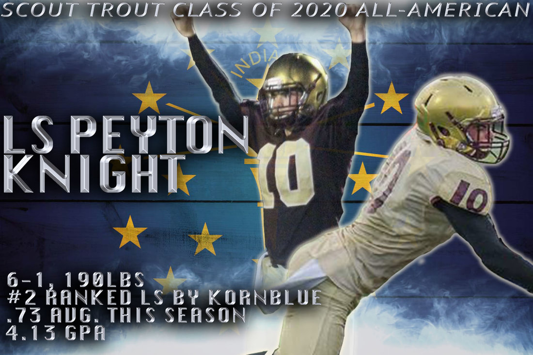 peyton knight, long snapper recruit, indiana long snapper recruit, top ls recruit, best long snapper recruit, 4 star recruit, college football today, college football edits, football pic edits. dope edits, indianapolis lutheran football,