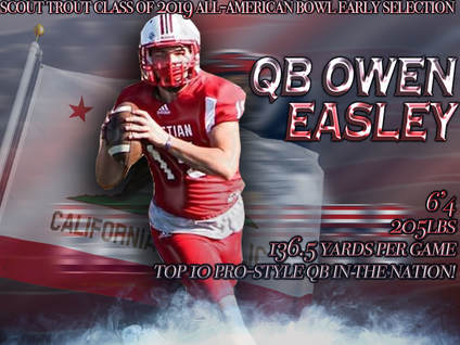 owen easley, california football, football edits, best football edits, best quarterbacks in the country, national prospect rankings, most recruited states, college football recruiting, how to get recruited D1, top high school quarterbacks, tom brady, draft picks